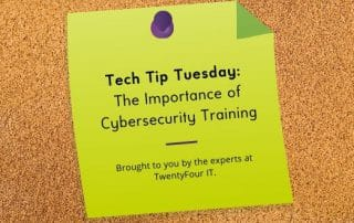 Tech Tip Tuesday_ The Importance of Cybersecurity Training